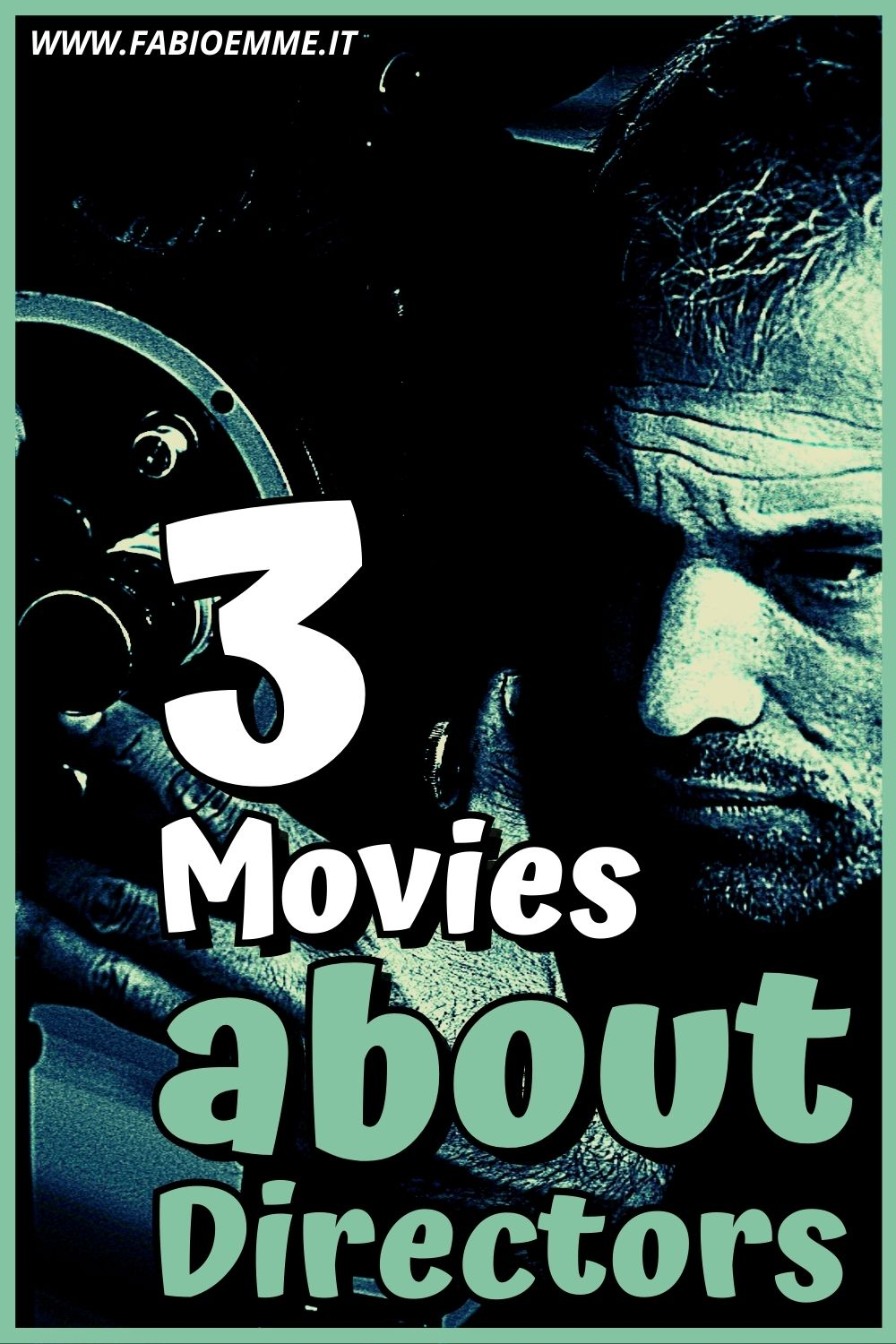 3 Movies about Directors