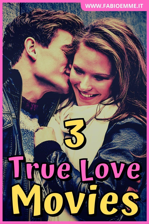3 True Love Movies