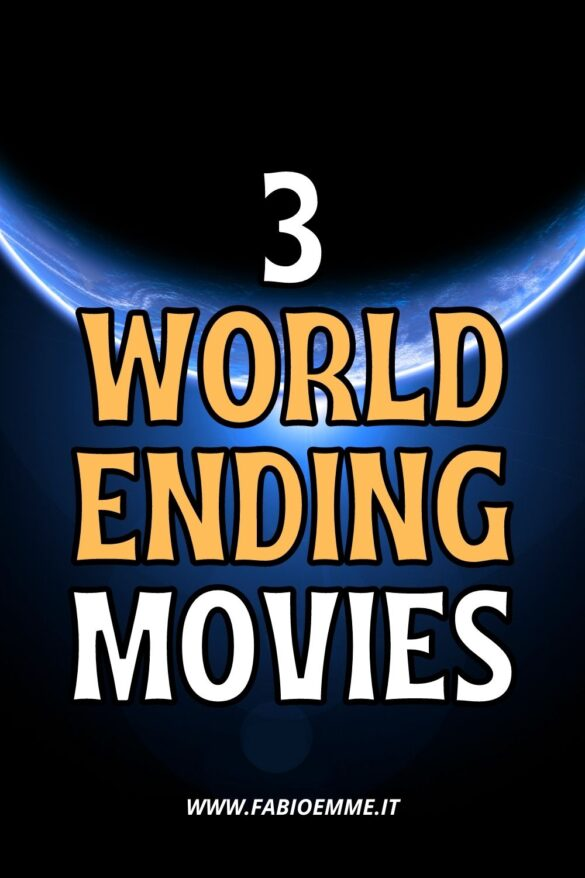 3 World-Ending Movies