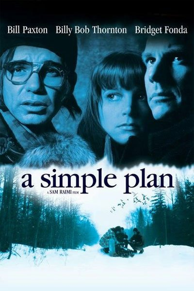 A Simple Plan is a cruel and realistic crime-noir, coming out, with the minutes' passing, the protagonists' worst side. #MOVIES