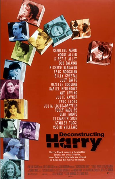 Deconstructing Harry is a movie in which Woody Allen analyzes his existence and enjoyment of living as a young child in his 60s. #MOVIES