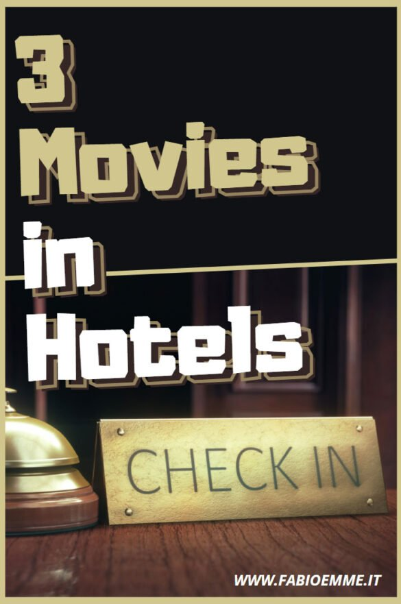 3 Movies in Hotels