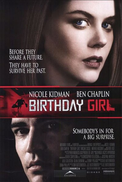 Birthday Girl is a bizarre and fascinating English crime story with a delightful and funny humor romance from east Europe. #MOVIES