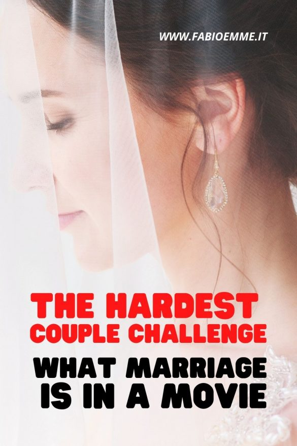 Since youth we imagines what marriage is, but later understand the challenge a couple must face. Let's find some movies about this! #MOVIES