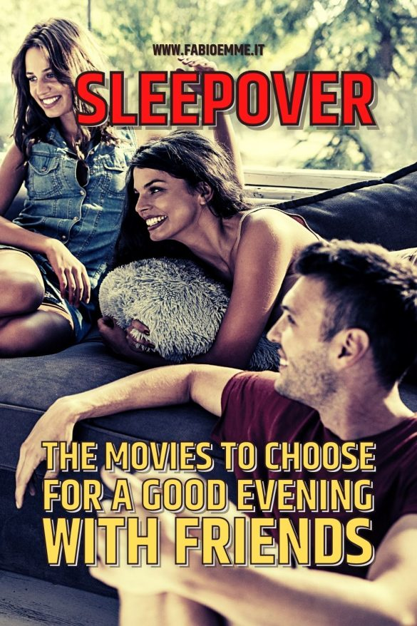 Having an evening sleepover among friends in sight, but among your thoughts, you are without ideas for a good movie to watch? #MOVIES