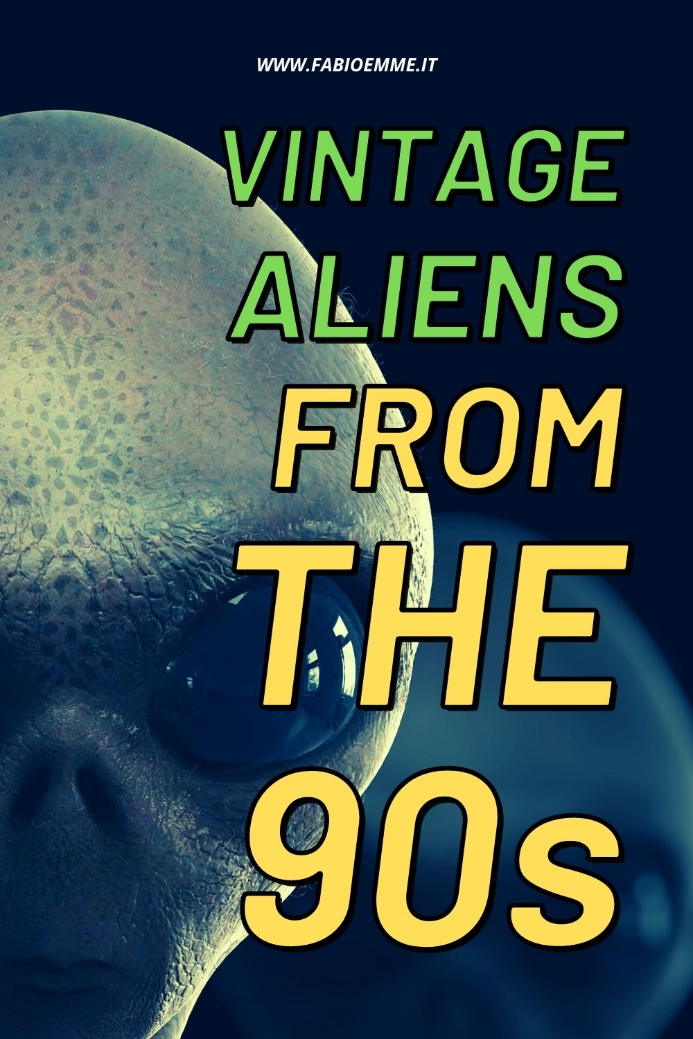 They come from space ... and also from the 90s!! 3 Vintage Aliens from the 90s selected for you that are a must have for sci-fi lover. #MOVIES