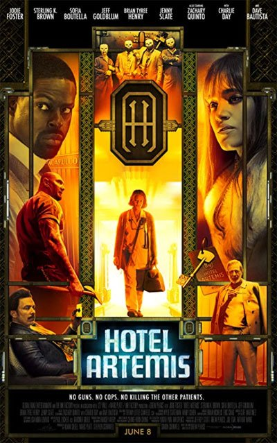 Hotel Artemis is the only place in town where every criminal can find shelter when is injured. But not this night. #MOVIES