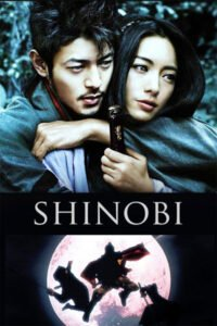 Shinobi: Heart Under Blade is a spectacular action-love set in a fantasy with two hopeless lovers like newest Romeo and Juliet. #MOVIES