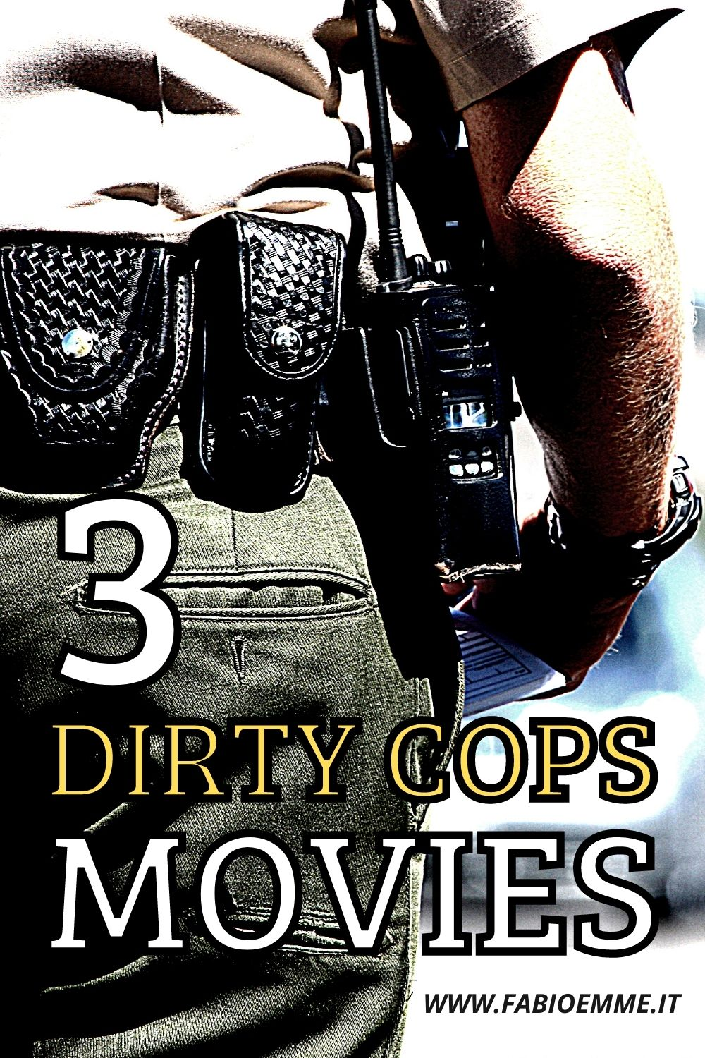 3 Dirty Cops Movies