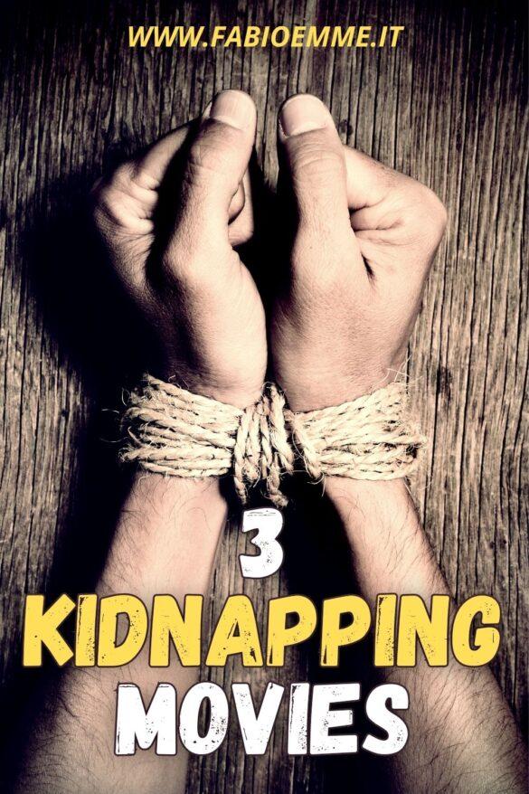 3 Kidnapping Movies