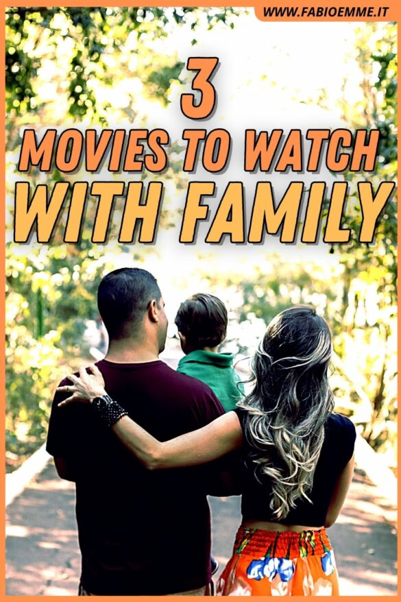 3 Movies to Watch with Family