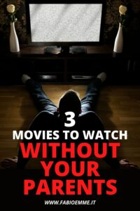 3 Movies to Watch without your Parents