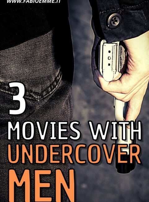 3 Movies with Undercover Men
