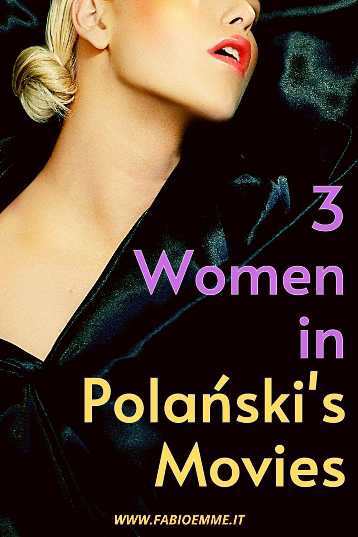 3 Women in Polański's Movies