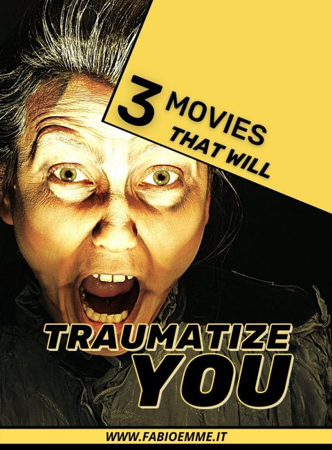 Searching for a story is to be shocked by a terrifying experience? 3 Movies that will Traumatize You not to be missed at any cost. #MOVIES