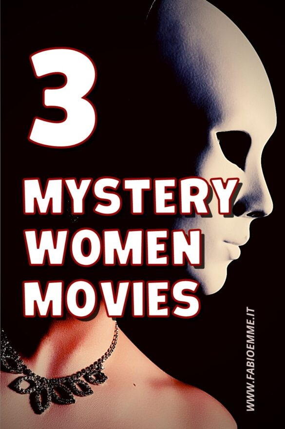 Women and mystery is always a winning combination. 3 Mystery Women Movies that you may have missed over the years. #MOVIES