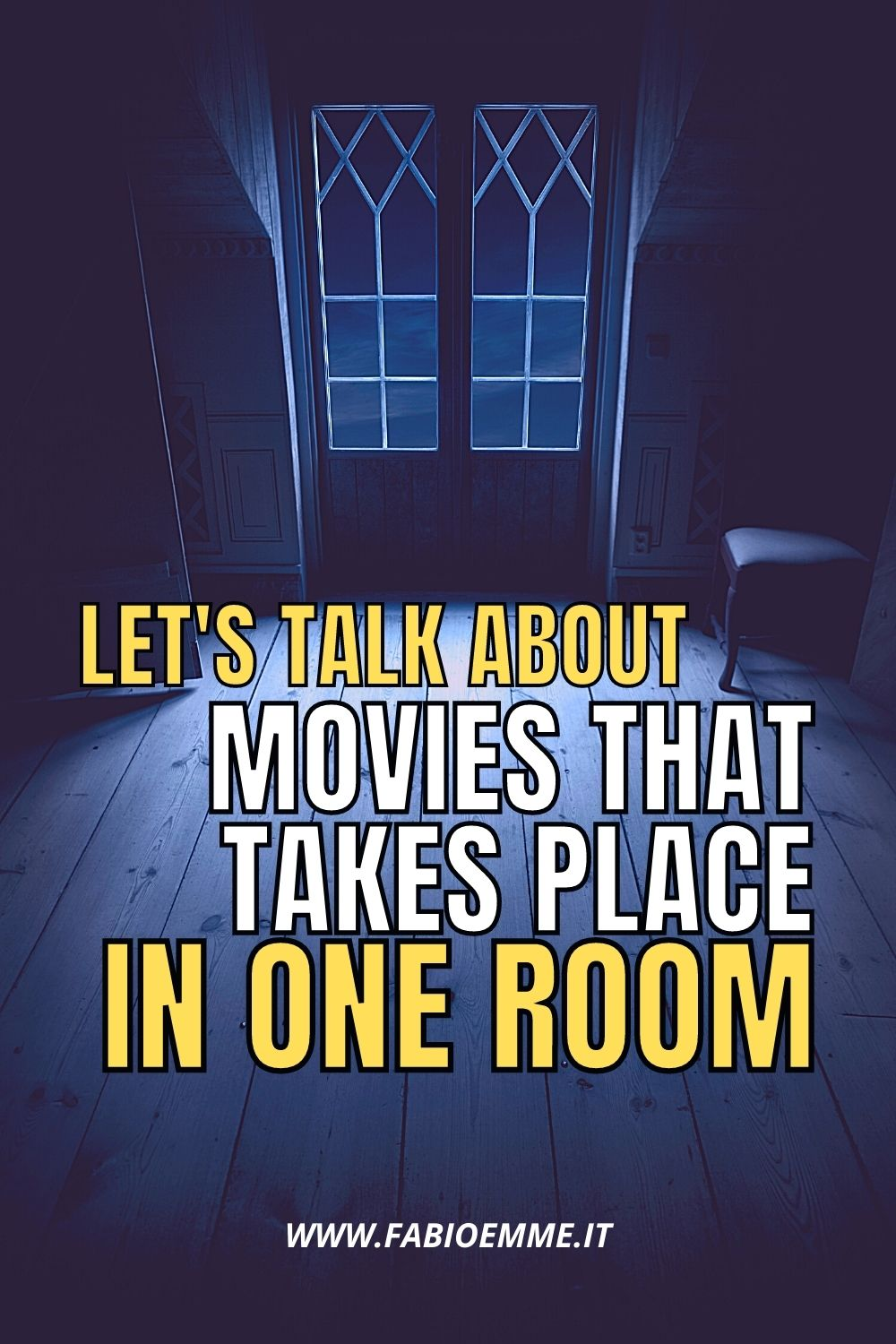 The whole world and a person's whole life can be a room. 3 Movies that take place in One Room that you may have missed. #MOVIES