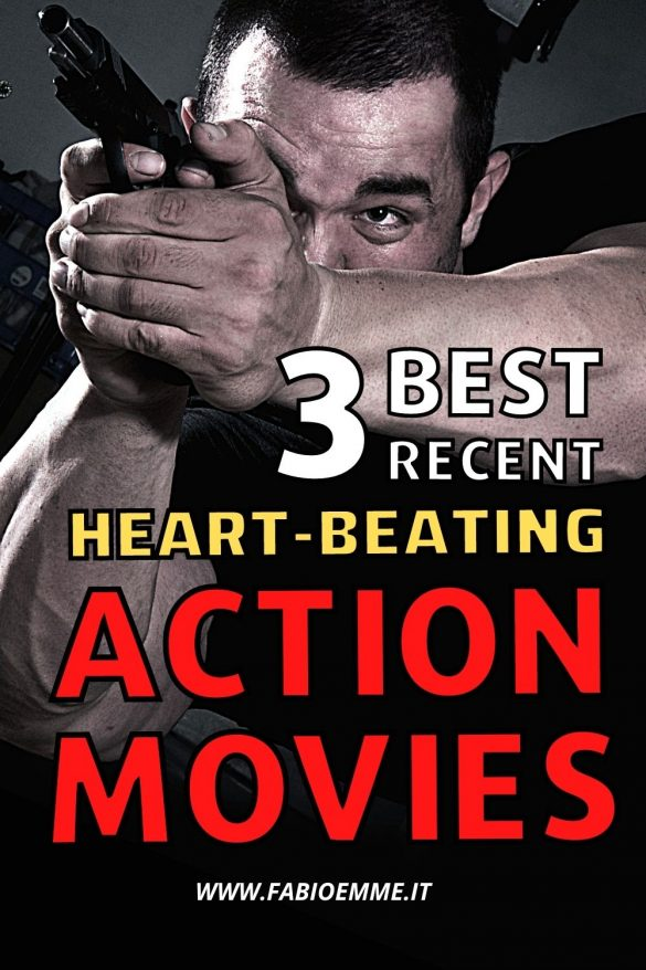 Many action movies every day, but how many have a Heart-Beating rhythm? With these 3 movies, there's no danger of being disappointed. #MOVIES